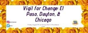 Vigil for Change - RICAGV August 9 2019 - Armory Park Providence RI