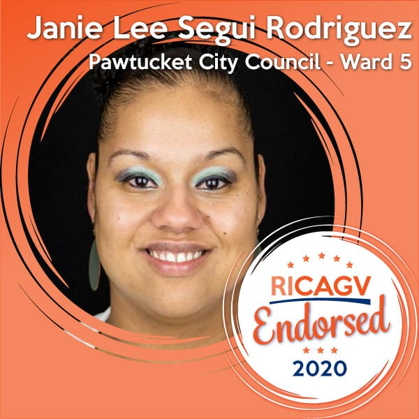 RICAGV endorses Janie Lee Segui Rodriquez for the Pawtucket City Council
