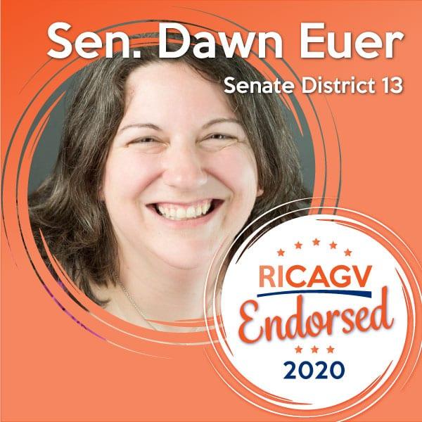 RICAGV Endorses Sen. Dawn Euer