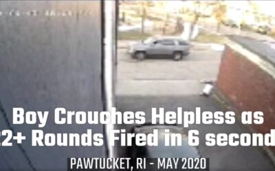 VIDEO: Pawtucket Boy Crouches Helpless While LCM Shoots 22 rounds in 6 Seconds